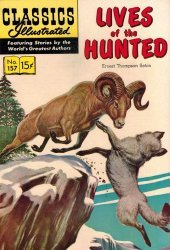 Gilberton Publications's Classics Illustrated #157 - Lives of the Hunted Issue # 1