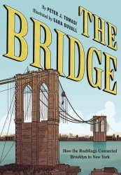 Harry N. Abrams Books's The Bridge: How the Roeblings Connected Brooklyn to New York Hard Cover # 1