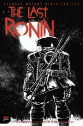 IDW Publishing's TMNT: The Last Ronin Issue # 1 - 2nd print-c