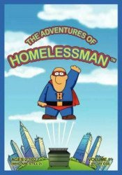 FastPencil, Inc's The Adventures of Homelessman Issue # 1