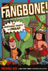 Putnam Publishing Group's Fangbone: Third-Grade Barbarian Soft Cover # 3