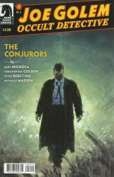 Dark Horse Comics's Joe Golem: Occult Detective - Conjurors Issue # 2