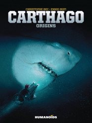 Humanoids Publishing's Carthago: Origins TPB # 1