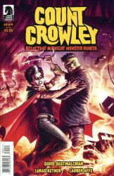Dark Horse Comics's Count Crowley: Reluctant Midnight Monster Hunter Issue # 4