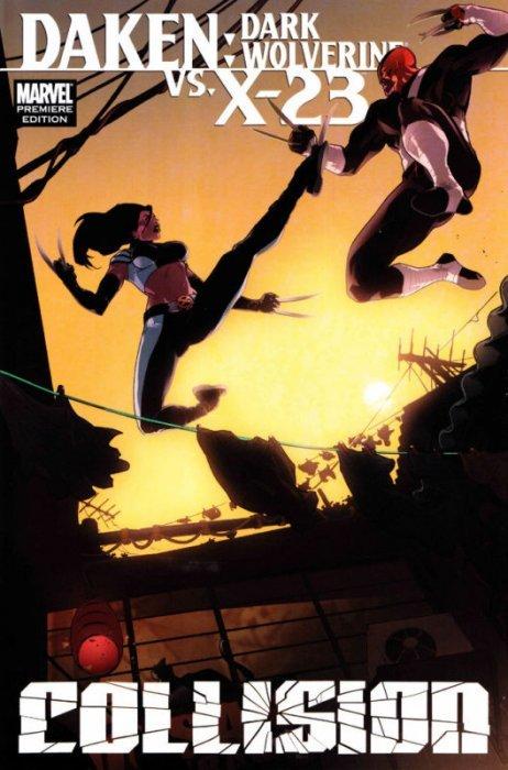 Daken / X-23: Collision Hard Cover 1 (Marvel ... X 23 Daken