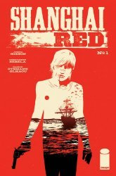 Image Comics's Shanghai Red Issue # 1b