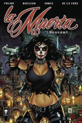 Coffin Comics's La Muerta: Descent Issue # 1