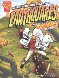Capstone Press's Graphic Library: Earth-Shaking Facts About Earthquakes Soft Cover # 1