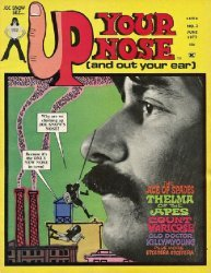 Klevart Enterprises's Up Your Nose and Out Your Ear Issue # 2
