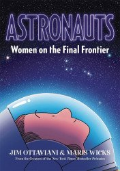 First Second Books's Astronauts: Women On The Final Frontier Hard Cover # 1
