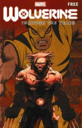Marvel Comics's Wolverine: Through the Years Primer Issue # 1
