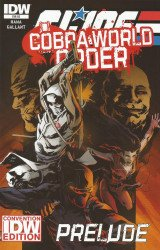 IDW Publishing's G.I. Joe: A Real American Hero - Cobra: World Order Prelude Issue # 1convention