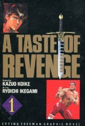 Viz Media's Crying Freeman: A Taste of Revenge Soft Cover # 1