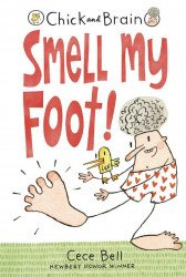 Candlewick Press's Chick And Brain: Smell My Foot  Hard Cover # 1