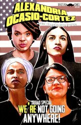 Devil's Due Publishing's Alexandria Ocasio-Cortez and the Freshman Force: Squad Special Issue # 1-2nd print