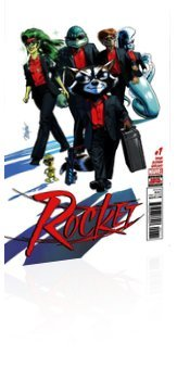 Marvel Comics: Rocket - Issue # 1 Cover