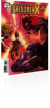 Marvel Comics: Age of X-Man: Prisoner X - Issue # 5 Cover