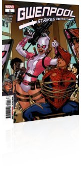 Marvel Comics: Gwenpool Strikes Back - Issue # 1 Cover