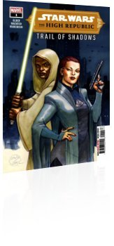 Marvel Comics: Star Wars: The High Republic - Trail of Shadows - Issue # 1 Cover