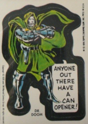 Topps Marvel Super Heroes Stickers  Dr. Doom (Anyone out there have a can opener!)