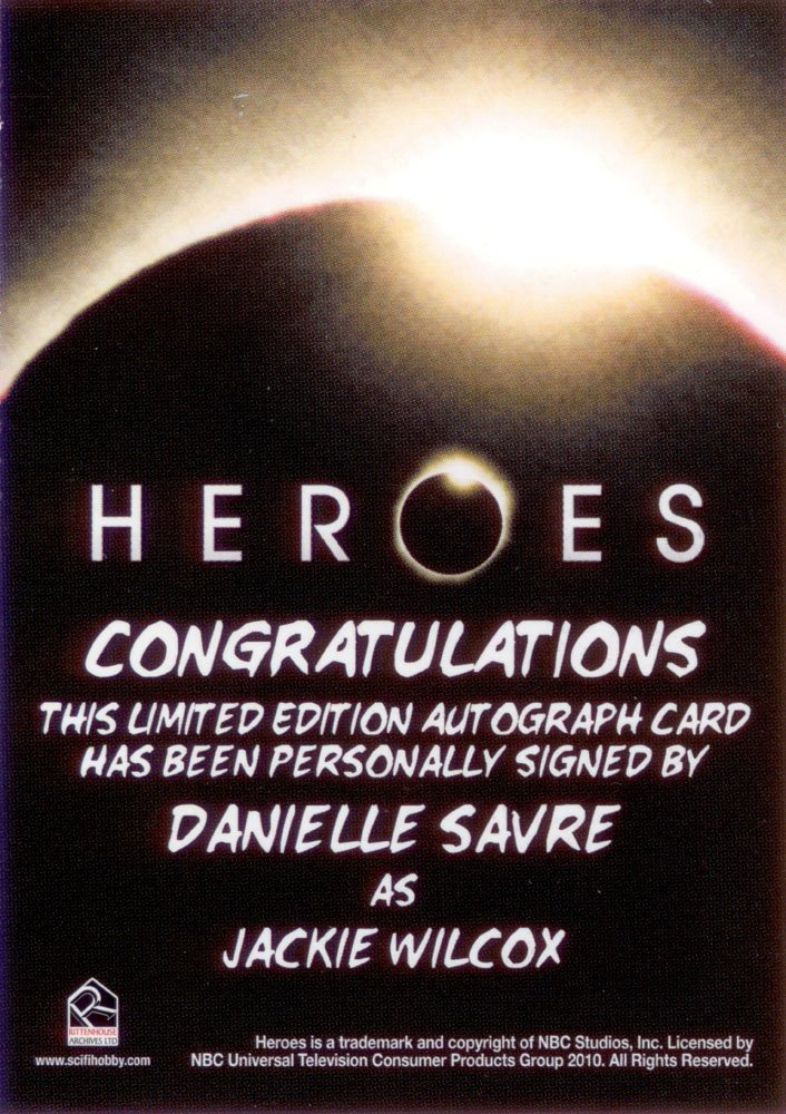 Rittenhouse Archives Heroes Archives Autograph Card  Danielle Savre as Jackie Wilcox