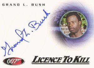 Rittenhouse Archives James Bond In Motion Autograph Card A114 Grand L. Bush as Hawkins in Licence To Kill