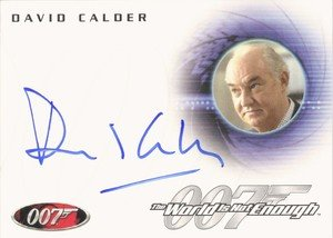 Rittenhouse Archives James Bond In Motion Autograph Card A117 David Calder as Sir Robert King in The World Is Not Enough